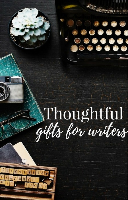 thoughtful gifts for writers